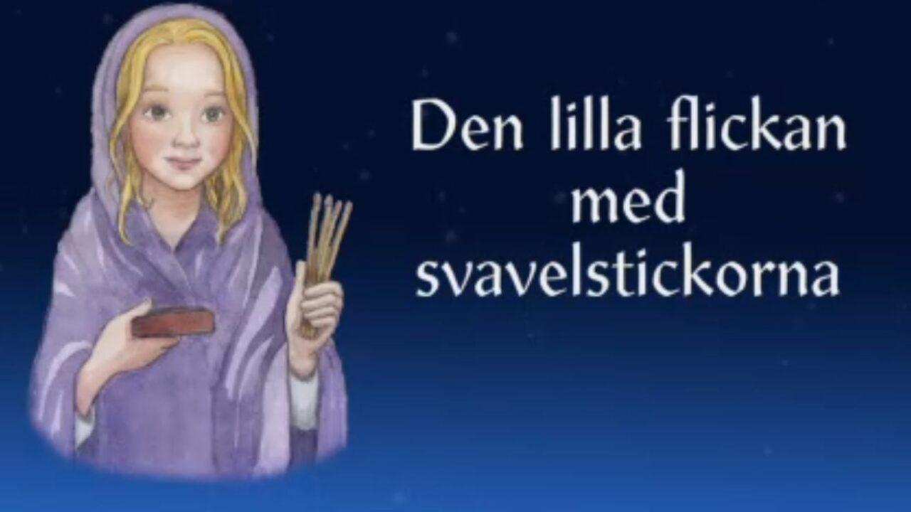 Piirretty kuva, jossa tyttö pitää kädessään tulitikkuja ja vieressä videon nimi ruotsiksi.